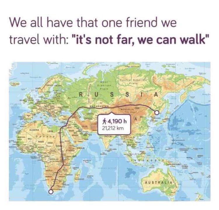 Travel meme walking too far