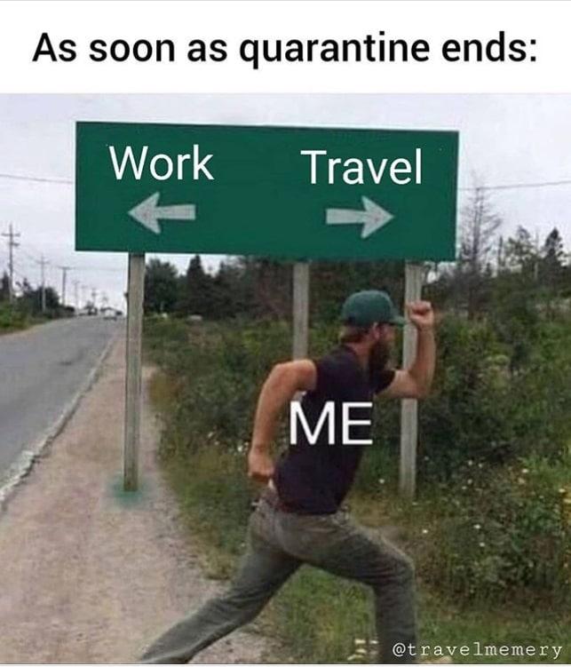 Travel meme quarantine