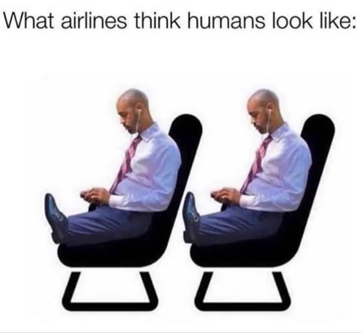 Travel meme about airplane legroom