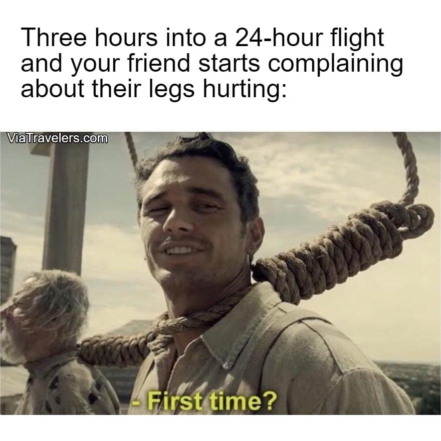 Travel meme 24 hour flight