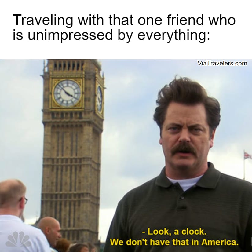 Travel meme unimpressed friend