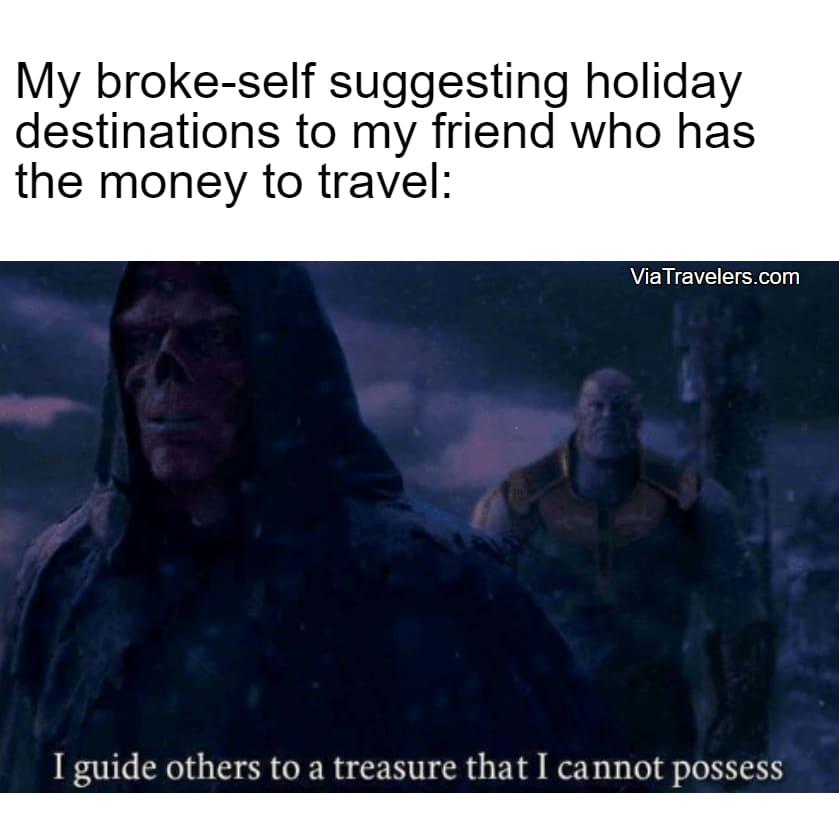 Travel meme rich friend