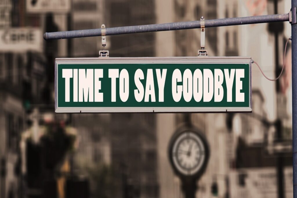 A 'Time To Say Goodbye' sign