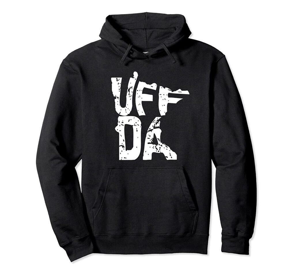 A sweater with the phrase Uff da